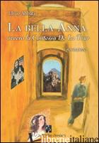 BELLA ANNA OVVERO LA CONTESSA DE LA TOUR (LA) - ABBATI ELVIO