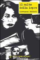 SALTO DELLA LEPRE (IL) - SOLDATI GIOVANNI