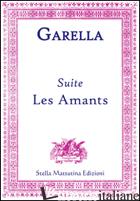 SUITE. LES AMANTS - GARELLA DANIELE