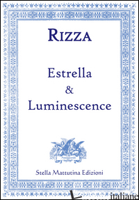 ESTRELLA & LUMINESCENCE - RIZZA FABIO