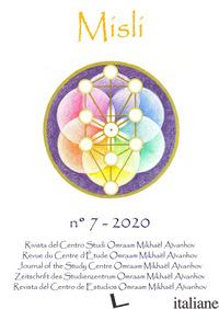 MISLI. RIVISTA DEL CENTRO STUDI OMRAAM MIKHAEL AIVANHOV (2020). EDIZ. MULTILINGU - AIVANHOV OMRAAM MIKHAEL; SCARPOLINI RE I. (CUR.)