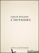 OUTSIDER (L') - WILSON COLIN