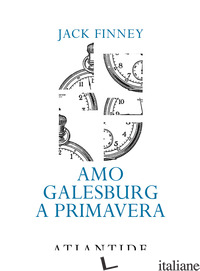 AMO GALESBURG A PRIMAVERA - FINNEY JACK