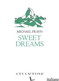 SWEET DREAMS - FRAYN MICHAEL