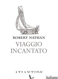 VIAGGIO INCANTATO - NATHAN ROBERT