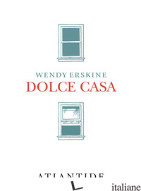 DOLCE CASA - ERSKINE WENDY
