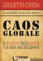 CAOS GLOBALE - CHIESA GIULIETTO