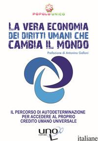 NUOVA ECONOMIA PER CAMBIARE IL MONDO (UNA) - POPOLO UNICO (CUR.)