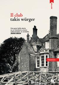 CLUB (IL) - WURGER TAKIS