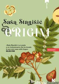 ORIGINI - STANISIC SASA