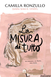 MISURA DI TUTTO (LA) - RONZULLO CAMILLA
