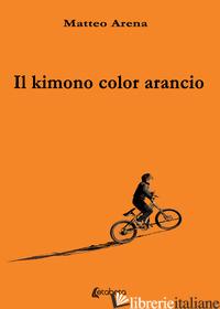 KIMONO COLOR ARANCIO (IL) - ARENA MATTEO