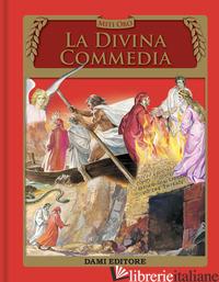 DIVINA COMMEDIA (LA) - ALIGHIERI DANTE; SELVA P. (CUR.)