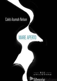 MARE APERTO - NELSON CALEB AZUMAH