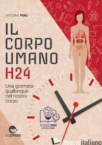 CORPO UMANO H24 - PIAU ALAIN