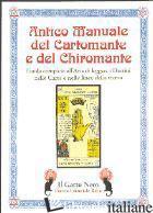 ANTICO MANUALE DEL CARTOMANTE E DEL CHIROMANTE -
