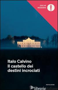 CASTELLO DEI DESTINI INCROCIATI (IL) - CALVINO ITALO