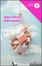 MARCOVALDO OVVERO LE STAGIONI IN CITTA' - CALVINO ITALO