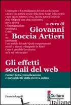 EFFETTI SOCIALI DEL WEB. FORME DELLA COMUNICAZIONE E METODOLOGIE DELLA RICERCA O - BOCCIA ARTIERI G. (CUR.)