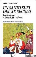 SANTO SUFI DEL XX SECOLO (UN) - LINGS MARTIN; HESS E. (CUR.)