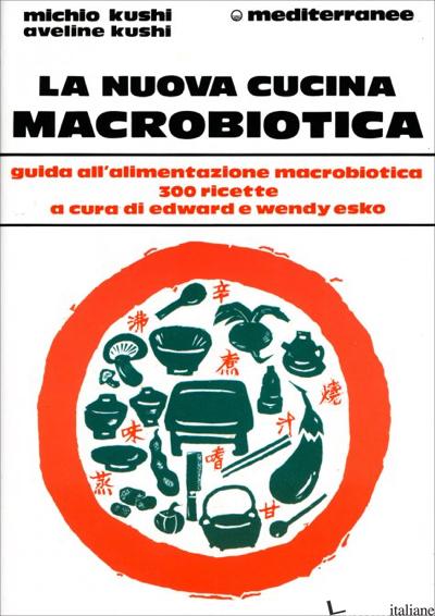 NUOVA CUCINA MACROBIOTICA (LA) - KUSHI MICHIO