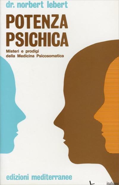 POTENZA PSICHICA - LEBERT NORBERT