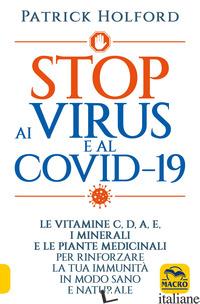 STOP AI VIRUS E AL COVID-19 - HOLFORD PATRICK