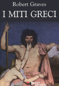 MITI GRECI (I) - GRAVES ROBERT