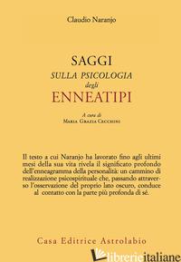 SAGGI SULLA PSICOLOGIA DEGLI ENNEATIPI - NARANJO CLAUDIO; CECCHINI M. G. (CUR.)