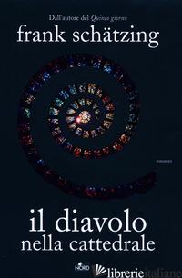 DIAVOLO NELLA CATTEDRALE (IL) - SCHATZING FRANK