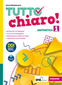 TUTTO CHIARO! ARITMETICA-GEOMETRIA. CON QUADERNO E PRONTUARIO. EDIZ. TEMATICA. P - MONTEMURRO ANNA