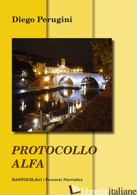 PROTOCOLLO ALFA - PERUGINI DIEGO