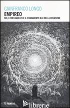 EMPIREO. DIO, I CORI ANGELICI E IL FONDAMENTO BLU DELLA CREAZIONE - LONGO GIANFRANCO