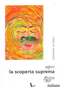 SCOPERTA SUPREMA (LA) - AGHNI
