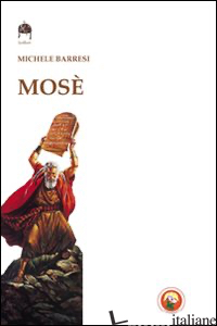 MOSE' - BARRESI MICHELE