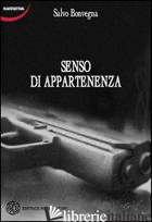 SENSO DI APPARTENENZA - BONVEGNA SALVO