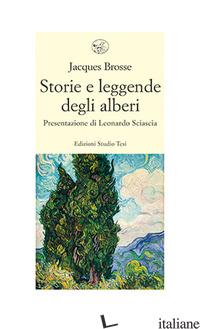STORIE E LEGGENDE DEGLI ALBERI - BROSSE JACQUES
