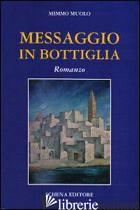 MESSAGGIO IN BOTTIGLIA - MUOLO MIMMO