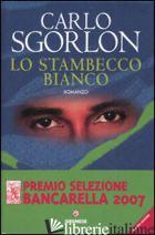 STAMBECCO BIANCO (LO) - SGORLON CARLO