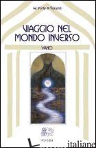 VIAGGIO NEL MONDO INVERSO - YANO REAM; VIPARELLI C. (CUR.)