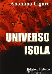 UNIVERSO ISOLA - ANONIMO LIGURE