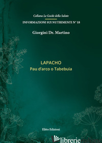 LAPACHO. PAU D'ARCO O TABEBUIA - GIORGINI MARTINO