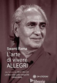 ARTE DI VIVERE ALLEGRI (L') - RAMA SWAMI