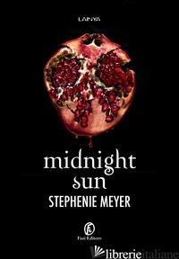 MIDNIGHT SUN - MEYER STEPHENIE