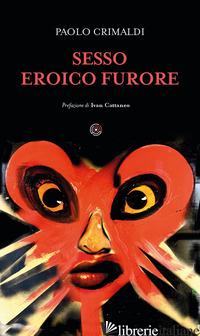 SESSO EROICO FURORE - CRIMALDI PAOLO