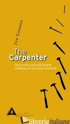 CARPENTER (THE) - GORDON JON
