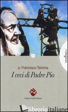 CECI DI PADRE PIO (I) - TARONNA FRANCESCO