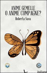 ANIME GEMELLE O ANIME COMPAGNE? - SAVA ROBERTA