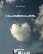 DIALOGHI DELL'ANIMA (I) - COMETTI GEMMA
