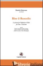 RISE IL RUSCELLO. LA POESIA PER L'INFANZIA IN ITALIA FRA OTTO E NOVECENTO - GIANCANE D. (CUR.)